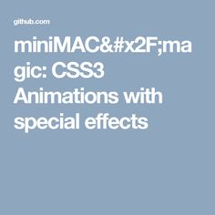 miniMAC/magic: CSS3 Animations with special effects
