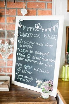 Love the idea of dance floor rules- works for a wedding or a hen do Image by Dominique Bader Photography Wedding Signage, Wedding Reception, Our Wedding, Dream Wedding, Reception Ideas, Blackboard Wedding, Wedding Tables, Budget Wedding, Seaside Wedding