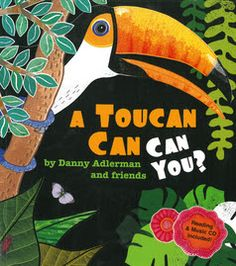 A Toucan Can Can You? (The Kids at Our House, Spring 2016) words written by Danny Adlerman and friends (illustrated by Lindsay Barrett George, Megan Halsey, Ashley Wolff, Demi, Ralph Masiello, Wendy Anderson Halperin, Kevin Hammeraad, Pat Cummings, Dar (Hosta), Leeza Hernandez, Christee Curran-Bauer, Kim Adlerman and Symone Banks with music by Jim Babjak) is one of those books.  It's a toe-tapping and hand-clapping good time.