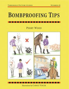Threshold Picture Guide No. 49 Bombproofing Tips by Perry Wood | Country Books…