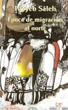 Época de migración al norte / Tayyeb Saleh