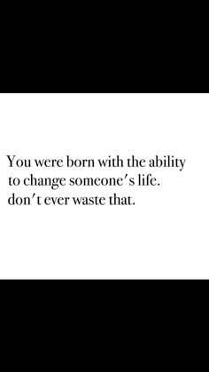 #life #livethelifeyoulove #love #change #beautiful