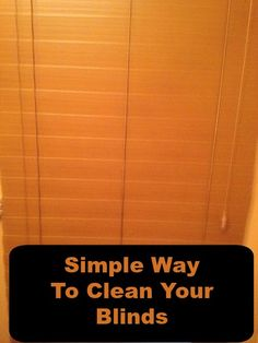 Simple Way To Clean Your Blinds