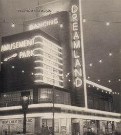 Dreamland Cinema Margate - soon to be restored to this former neon wonder thanks to Heritage Lottery Funding and huge amount of community effort, fabulous Margate Dreamland, Margate Kent, Art Deco Paintings, Cool Coasters, Streamline Moderne, London History, Kent England, Art Deco Design, Amusement Park