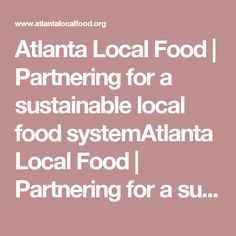 Atlanta Local Food | Partnering for a sustainable local food systemAtlanta Local Food | Partnering for a sustainable local food system