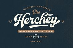 Herchey Script - 30% off by ilhamherry on @creativemarket