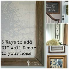 5 DIY Ways to Decorate Your Walls.