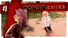 Conan Exiles  | Part 3 |  TESTING MY EXPLOSIONS JAR !!!