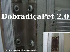 Foto: DobradiçaPet versão 2.0 - Ideia de dobradiça alternativa feita  em PET…