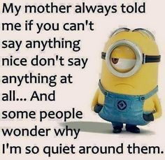 37 Very Funny minions Quotes 16 Jokes of the day for Sunday, 09 December. 40 Snarky Funny Minions to Crack You Up - 150 Funny Minions Quotes and Pics Top 97 Funny Minions quotes and sayings 100 Disney Memes That Will Keep You Laughing For Hours Lo. Funny True Quotes, Super Funny Quotes, Really Funny Memes, Funny Quotes About Life, Sarcastic Quotes, Funny Life, Funny Sayings, Funny Sarcastic, Cute Quotes About Smiling