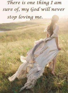 My God will never stop loving me   https://www.facebook.com/photo.php?fbid=10151730890003091