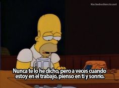 The Simpsons Way of Life (Posts tagged best) Simpsons Quotes, Cartoon Quotes, Movie Quotes, I Think Of You, Told You So, Homer Simpson Quotes, Do I Love Her, Christen, Way Of Life