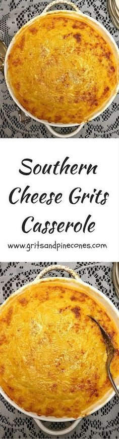 Delicious and easy to make Southern Cheese Grits Casserole is comfort food nirvana and a perfect side dish for your Easter or Mothers Day Breakfast or Brunch. via Grits and Pinecones/ white christmas,breakfast and brunch Cheese Grits Casserole, Potatoe Casserole Recipes, Easy Cheese Grits Recipe, Chicken Tender Recipes, Sweet Potato Recipes, Southern Recipes, Southern Comfort Foods, Southern Meals, Southern Side Dishes
