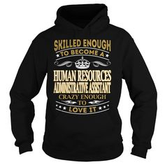 Human Resources Administrative Assistant Skilled Enough Job Title TShirt