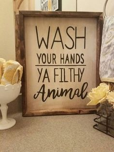 29 Small Guest Bathroom Ideas to 'Wow' Your Visitors Wash your hands ya filthy animal. 29 Guest Bathroom Ideas to 'Wow'. Diy Signs, Wood Signs, Funny Signs, Sweet Home, Cricut, Décor Boho, Diy Décoration, My New Room, Bathroom Ideas