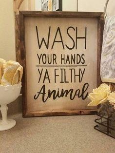 Hand made Wash Your Hands Ya Filthy Animal by MyHeartOfaGypsy