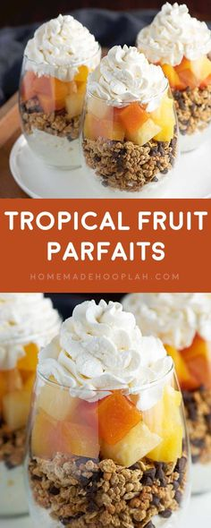 Tropical Fruit Parfaits! Decadent parfaits made with homemade whipped cream…
