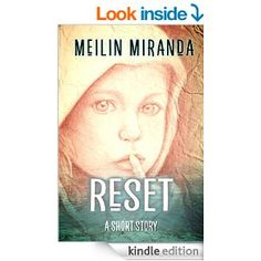 This just released from an October Mom who is a fantastic writer as well as a great friend!  Buy, buy, buy, people! Amazon.com: Reset: A Short Story eBook: MeiLin Miranda: Kindle Store