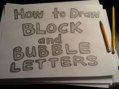 How to draw block & bubble letters - tutorial Lettering Styles, Block Lettering, Hand Lettering, Bubble Letter Fonts, Drawing Block, Bubble Drawing, How To Make Bubbles, Different Lettering, Elementary Art Rooms