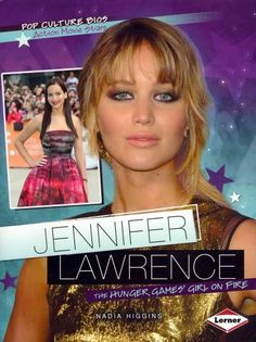 Jennifer Lawrence: The Hunger Games' Girl on