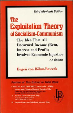 $7.00 at the FEE Store - The Exploitation Theory of Socialism-Communism (by Eugen von Bohm-Bawerk)
