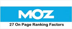 Here are 27 #OnPage Factors to Rank Well in #Google #Moz and all of them are actually worth practising on website of any niche.