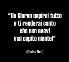 UDINEINVETRINA #AFORISMI #UDINE #METAFORE #PENSIERI Sarcastic Quotes, Jokes Quotes, Me Quotes, Intelligent Words, Italian Quotes, Life Philosophy, True Words, Sentences, Favorite Quotes