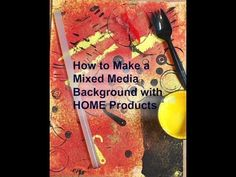 How to Make a Mixed Media Background with HOME Products