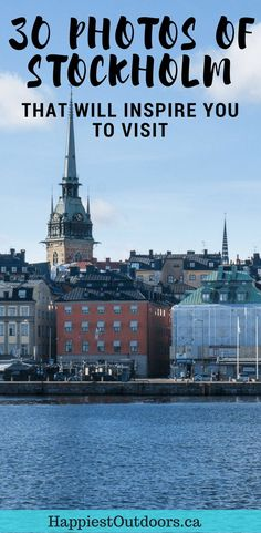30 photos of Stockholm, Sweden that will inspire you to visit