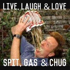haha #live #laugh #love #spit #gas #chug #beer #wine #milk #soda #tea #coffee #latte #conan #conanobrien #latenight #latenite #drivethru #prank #countrymusic #christianmusic #rapmusic #metalmusic #roses #daisies by whispersinthedarkkk