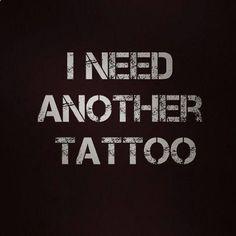 I need MORE tattoos
