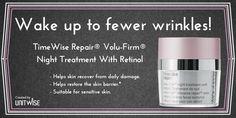 TimeWise Repair ....VoluFirm Night Treatment with Retinol...wonderful.  www.marykay.ca/jgiesbrecht1