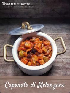 Ecco la ricetta classica della caponata di melanzane, da questa ricetta potete partire per relizzare la vostra versione aggiungendo atre verdure di stagione. #cattivicuoci #ricette #tipiche #melanzane Chana Masala, Ethnic Recipes, Food, Essen, Meals, Yemek, Eten