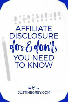 Affiliate Disclosure DOs and DON'Ts You Need To Know Now | Make money blogging | Side hustle | Blogging tips | Affiliate marketing
