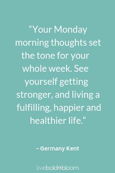 46 Of The Best Motivation Monday Quotes Kent . - 46 Of The Best Motivation Monday Quotes Kent quote motivation Mo - Motivation Positive Thoughts, Monday Motivation Quotes, Good Motivation, Positive Quotes, Motivation Pictures, Monday Inspirational Quotes, Daily Quotes, Motivational Quotes, Nice Quotes