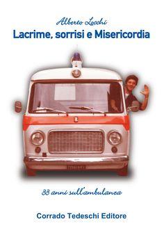 Lacrime, sorrisi e Misericordia di Alberto Locchi
