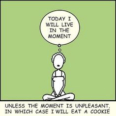 Today i will live in the moment yoga humor, funny yoga, it's funny, Yoga Humor, Jikiden Reiki, Seriously Funny, Freaking Hilarious, Parenting Memes, Friday Humor, Quotes Friday, Thats The Way, Dance Moms