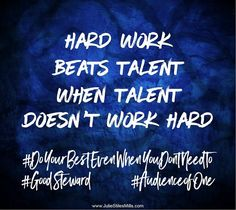 When you are doing a job that you are overqualified for, it may seem like you don't need to work as hard to be half as good as everyone else involved. Talent Quotes, Work Ethic, Effective Communication, Daily Affirmations, Inspire Others, Everyone Else, Law Of Attraction, Work Hard, Motivational Quotes