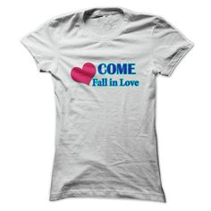 Come Fall In Love Valentines Day Tee T-Shirts, Hoodies. ADD TO CART ==►…