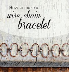 How to Make a Wire Chain Bracelet: Jewelry Making Tutorial Learning to make handmade wire chain is a great foundation for jewelry designers. All sorts [. Jewelry Tools, Copper Jewelry, Wire Jewelry, Jewelry Crafts, Jewelry Design, Jewelry Ideas, Wire Bracelets, Jewlery, Making Bracelets