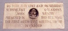 This plaque is set into the wall on the east side of New Inn Hall Street. John Wesley (1703–1791), the founder of the Methodist Church, was an undergraduate at Christ Church. He was ordained in 1725 and elected a Fellow of Lincoln College in 1726.