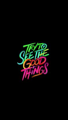 "Wallpaper of Inspiration & Motivation Quotes "" Try To See The Good Things ! "" with Textures Art Design Dark & Black Backgrounds Words Wallpaper, Unique Wallpaper, Dark Wallpaper, Mobile Wallpaper, Wallpaper Backgrounds, Ipad Wallpaper Quotes, Typography Wallpaper, Iphone Backgrounds, Wallpaper Desktop"