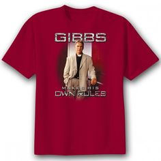 NCIS 'Gibbs Makes His Own Rules' T-Shirt