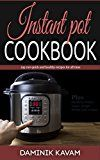 Free Kindle Book -   Instant Pot Cookbook: 100 Best Instant Pot Recipes Check more at http://www.free-kindle-books-4u.com/cookbooks-food-winefree-instant-pot-cookbook-100-best-instant-pot-recipes/