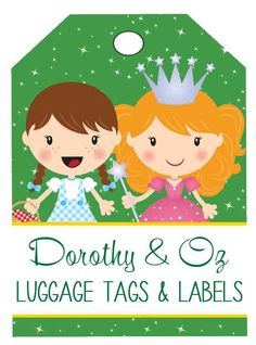 DOROTHY & OZ Theme Classroom Decor/ Wizard of OZ / MS Word, editable labels / Each label is a separate MS Word document with text box inserted / Avery 6878 - 15 designs / Luggage Tags - 6 designs / ARTrageous Fun