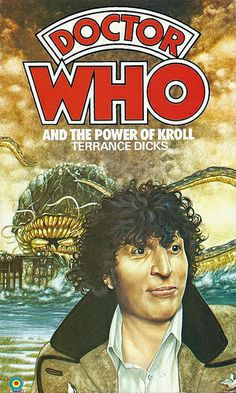 Doctor Who Paperback, Doctor Who and the Power of Kroll by Terrance Dicks, Number 49 in the Doctor Who Library, A Target Book, Reprinted 1983.