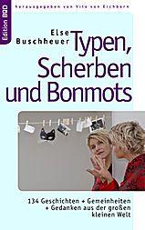 Typen, Scherben und Bonmots, Else Buschheuer
