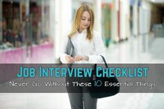 Job Interview Checklist- Never Go Without These 10 Essential Things | @scoopit http://sco.lt/...