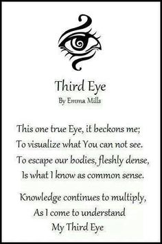 Third Eye Chant - This One True Eye, It Beckons Me - To Visualize What You Cannot See - To Escape Our Bodies, Fleshly Dense, Is What I Know As Common Sense - Knowledge Continues To Multiply, As I Come To Understand My Third Eye
