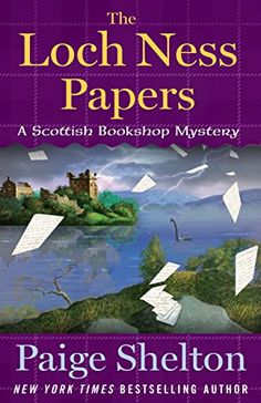 "Read ""The Loch Ness Papers A Scottish Bookshop Mystery"" by Paige Shelton available from Rakuten Kobo. Bookseller Delaney Nichols befriends a Loch Ness monster enthusiast; when he stands accused of murder she'll do whatever. Great Books, New Books, Books To Read, Mystery Novels, Mystery Series, Mystery Thriller, The Loch, Cozy Mysteries, Murder Mysteries"